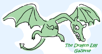 The Dragon Egg Gazette